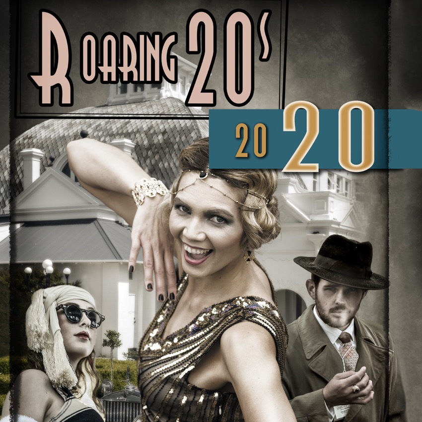 Roaring 20s Announcement Poster for 2020. Photo Illustration: David Hill, Deep Hill Media.
